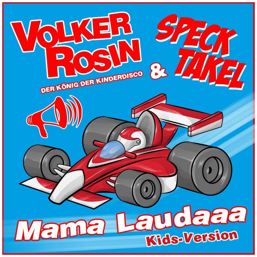 Mama Laudaaa Kidsversion - Volker Rosin & Specktakel